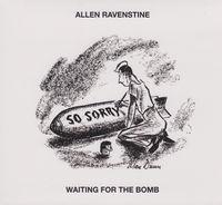 Allen Ravenstine - Waiting For The Bomb
