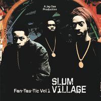 Slum Village - Fan-Tas-Tic 1