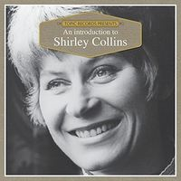 Shirley Collins - An Introduction To