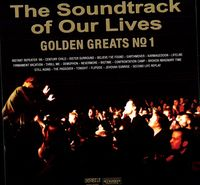 Soundtrack Of Our Lives - Golden Greats, Vol. 1