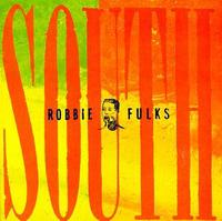 Robbie Fulks - South Mouth