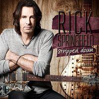 Rick Springfield - Stripped Down [w/DVD]