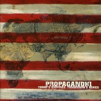 Propagandhi - Today's Empires Tomorrow's Ashes