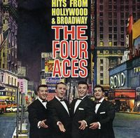 Four Aces - Hits From Hollywood & Broadw