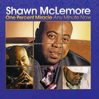 Shawn Mclemore - One Percent Miracle