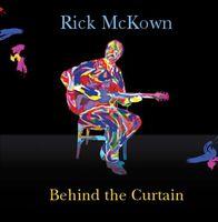 Rick Mckown - Behind the Curtain