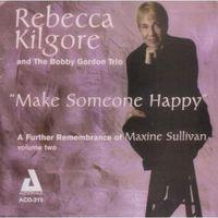 Rebecca Kilgore - Make Someone Happy