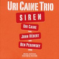 Uri Caine - Siren
