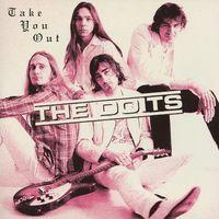 The Doits - Take You Out [Single]