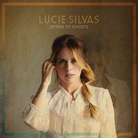Lucie Silvas - Letters To Ghosts [Digipak]