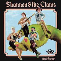 Shannon & The Clams - Onion [LP]