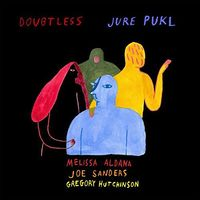 Jure Pukl - Doubtless (Uk)