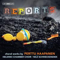 Helsinki Chamber Choir - Reports