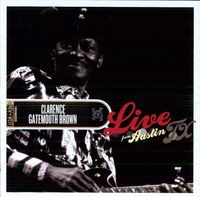 Clarence 'Gatemouth' Brown - Live From Austin Tx