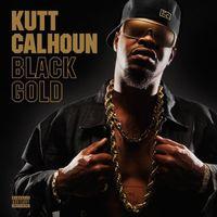 Kutt Calhoun - Black Gold