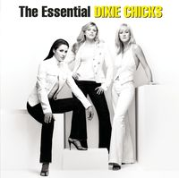 The Chicks - The Essential Chicks