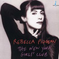 Rebecca Pidgeon - N.Y. Girls Club