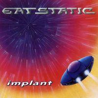 Eat Static - Implant [Import]