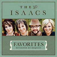 Isaacs - Favorites: Revisited By Request