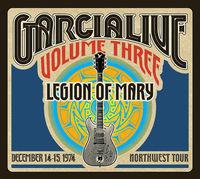 Jerry Garcia Band - GarciaLive Vol.3 - Legion Of Mary - December 14-15, 1974 NorthWest Tour