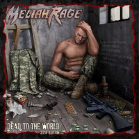 Meliah Rage - Dead To The World (2018 Edition)