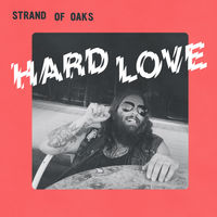 Strand Of Oaks - Hard Love [Indie Exclusive Limited Edition Stoner Swirl Green Vinyl]