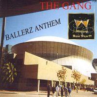 Gang - Ballerz Anthem