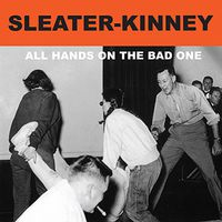 Sleater-Kinney - All Hands On The Bad One [Remastered Vinyl]