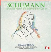 Schumann - Fantasy For Violin And Orchestra C Major Op. 131