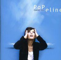 Diane Tell - Popeline [Import]