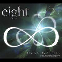 Dyan Garris - Eight [Digipak] *