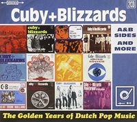 Cuby & Blizzards - Golden Years Of Dutch Pop Music: A&B Sides & More