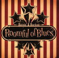 Roomful Of Blues - Raisin a Ruckus