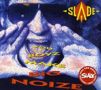 Slade - You Boyz Make Big Noize [Import]