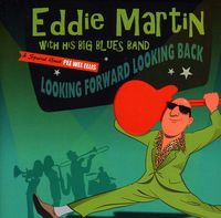 Eddie Martin Big Band - Looking Forward Looking Back [Import]