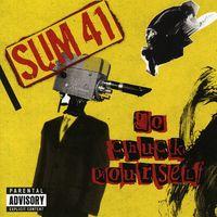 Sum 41 - Go Chuck Yourself (Can)
