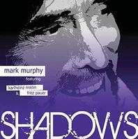 Mark Murphy - Shadows