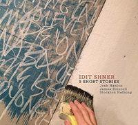 Idit Shner - 9 Short Stories