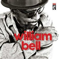 William Bell - This Is Where I Live [Vinyl]
