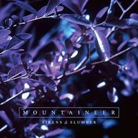 Mountaineer - Sirens & Slumber [Import LP]
