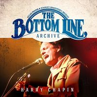 Harry Chapin - The Bottom Line Archive Series: Live 1981