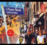 Hiroshima - J-Town Beat