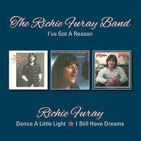 Richie Furay - I've Got A Reason / Dance A Little Light / I Still Have Dreams