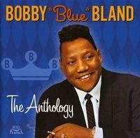 Bobby 'Blue' Bland - The Anthology