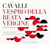 Concerto Palatino - Cavalli: Vespero Della Beata Vergine Maria