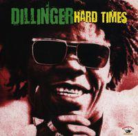 Dillinger - Hard Times [180 Gram]