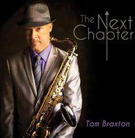 Tom Braxton - Next Chapter