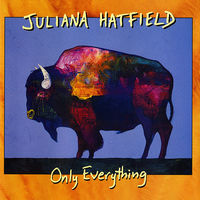 Juliana Hatfield - Only Everything [Colored Vinyl] [Limited Edition] [180 Gram]