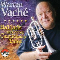 Warren Vache - Ballads & Other Cautiona