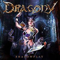 Dragony - Shadowplay